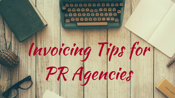 Invoicing tips for PR agencies